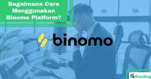 Cara Menggunakan Binomo Platform